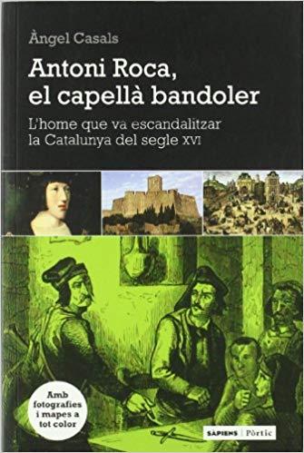 Antoni Roca, el capellà bandoler