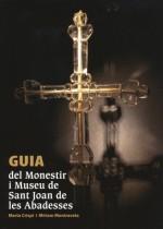 Guia del Monestir i Museu de Sant Joan de les Abadesses