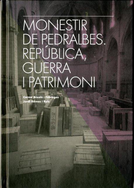 Monestir de Pedralbes: República, guerra i patrimoni